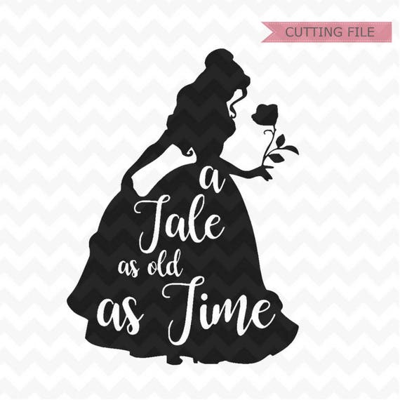 Belle Svg Belle A Tale As Old As Time Svg Belle A Tale As