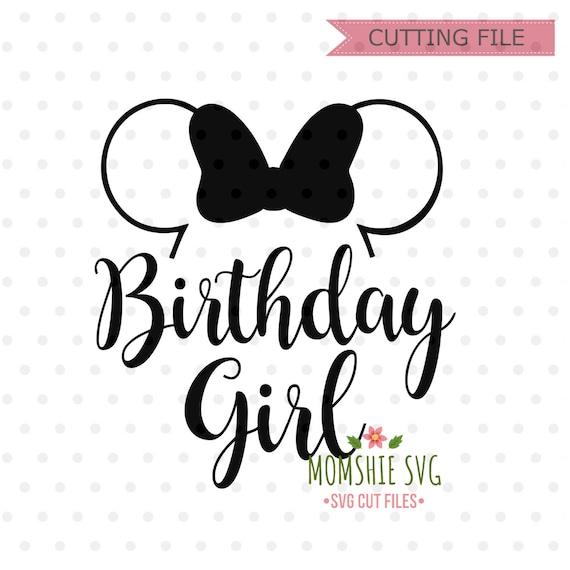 Birthday Girl Svg Disney Birthday Svg Disney Svg And Png Etsy