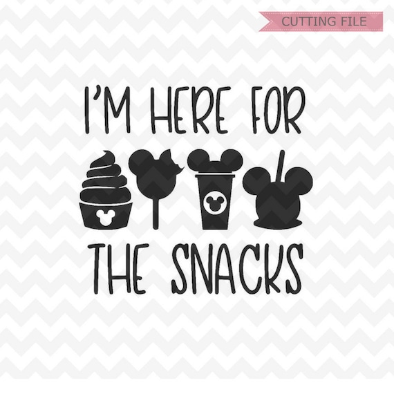 Disney I M Here For The Snacks Svg Disney Svg Dxf And Etsy