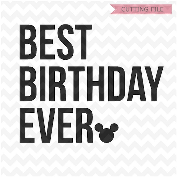 Best Birthday Ever SVG, Disney trip SVG, Disney svg, Disney goals svg and  png file instant download for cricut and silhouette