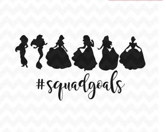Squad Goals SVG, Princess Squadgoals SVG and png, Squad Goals, Princess Svg Vector for Silhouette Cricut and silhouette