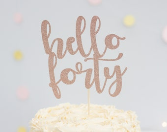 Hello Forty Cake Topper 40th Birthday Decoration Age Glitter Card