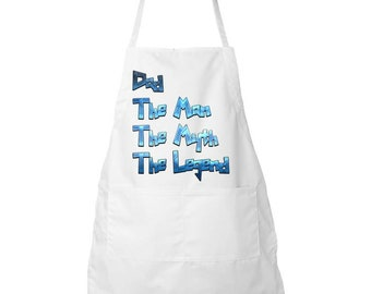 Dad, The Man The Myth The Legend...Apron - Great Father's Day Gift