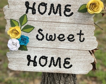 Home Sweet Home / with handmade paper roses.