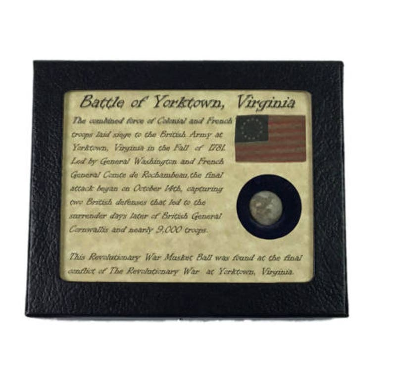 Authentic Revolutionary War Bullet from Yorktown, VA with Display Case and  COA