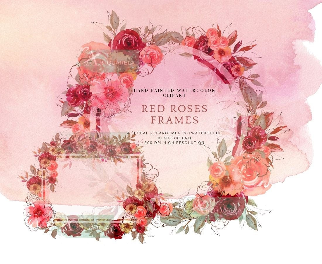 Watercolor Floral Frame Clipart Red Roses Arrangements Hearth Etsy