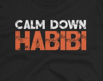 66d323bf1 Calm Down Habibi Funny Arabic Alphabet Sarcastic Shirt Men Women Muslim Gift