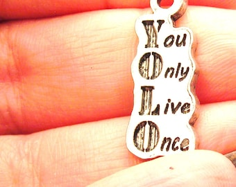 YOLO You only live once charm
