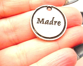 Madre mother in Spanish charm