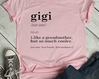 c8c9f743 Gigi Shirt / Gigi Definition Shirt / Mothers Day Gift / Grandmother Shirt /  Grandparents Gift / Grandmother Defintition / Grandma gift /