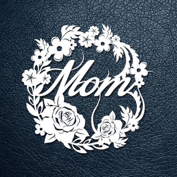 Paper Cutting Template Mom Mothers Day Gift Flowers Etsy