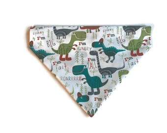 Dinosaur over the collar dog bandana, Dinosaur Dog bandana, Dog Scarf, I'm Tall, I'm Fast, I'm hungry, ROAR dog bandana, Slip on dog bandana