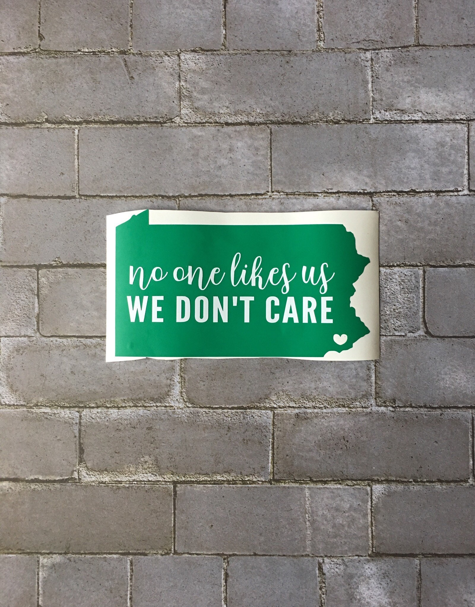 Philadelphia Eagles, 'No one Likes Us, We Dont Care' Vinyl Decal