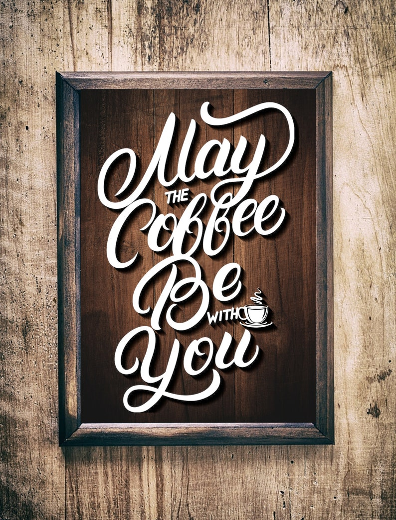 May the coffee be with you SVGpaper cut templatelaser cut image 0