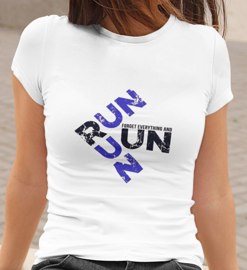 Sublimation Design  Run Run Forget Everything And Run PNG image 0