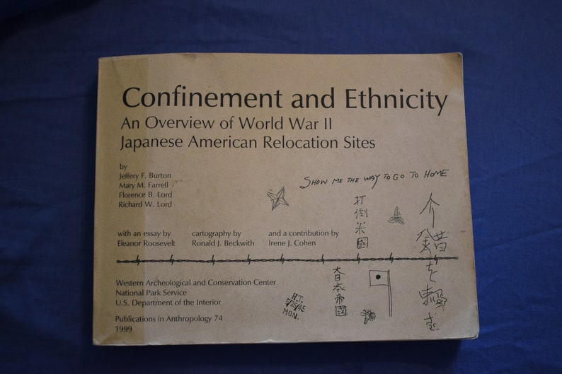 Confinement and Ethnicity - An Overview of World War II Japanese American  Relocation Sites 1999 (Burton, Farrell, Lord, and Lord)