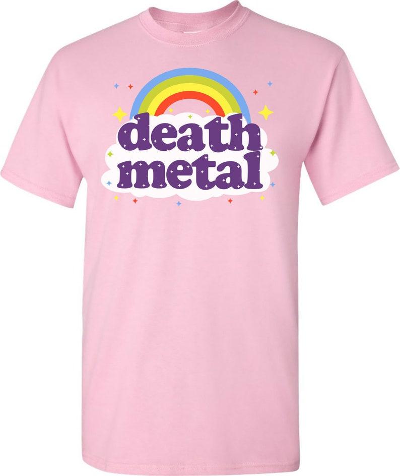 00d9ef0f Pink Death Metal Rainbow T-Shirt Funny Dark Humor T-Shirts | Etsy