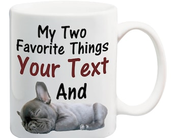 French Bulldog Personalised Mug, Choose your favorite thing
