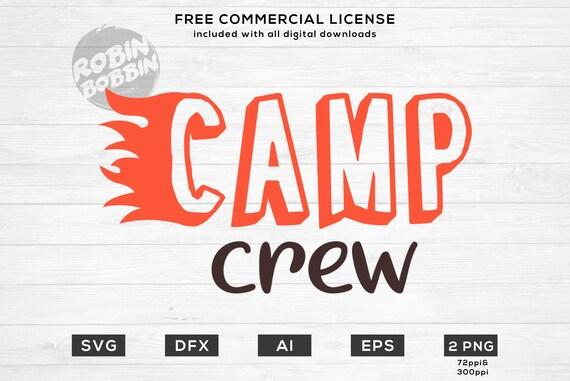 Camp Crew Svg Camping Svg Campfire Svg Summer Camp Camper Etsy