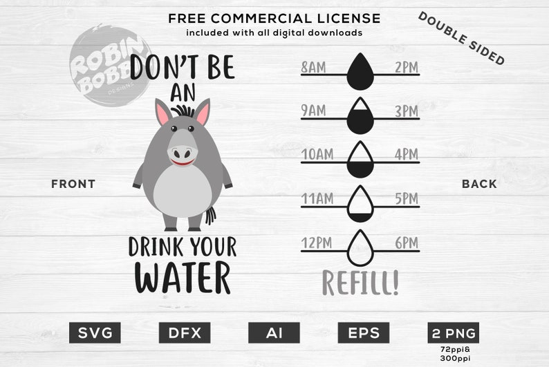 Don't Be an Donkey, Drink Your Water SVG & DXF design - bottle Front and  Back cut files for die cutting machines (Cricut and Silhouette)