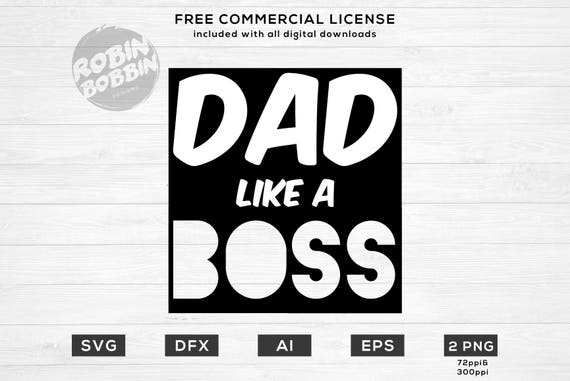 Dad Like A Boss Svg Png Dxf Vinyl Design Circut Cameo Etsy