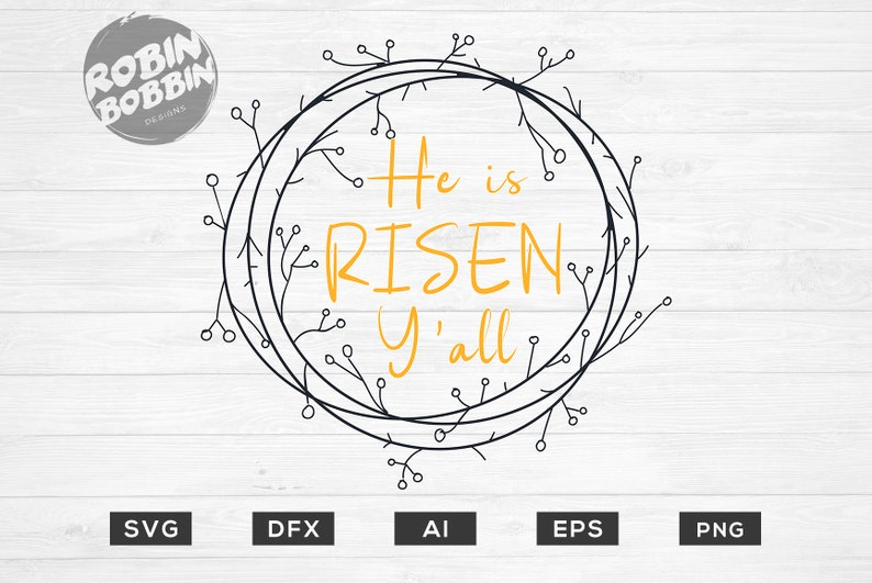 21+ He Is Risen Y'all – Svg File Image