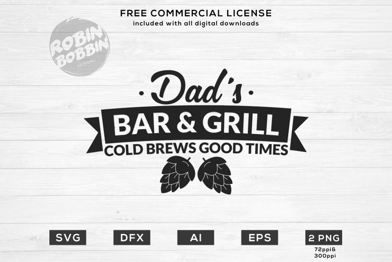 Dad's Bar And Grill svg eps dxf png Files for Cutting Machines Cameo  Cricut, Papa Bear, Father's Day, Funny Pops, Dad Life, Beer Sign Design