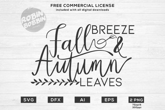 Fall Breeze And Autumn Leaves Svg Autumn Decor Svg Fall Svg Etsy