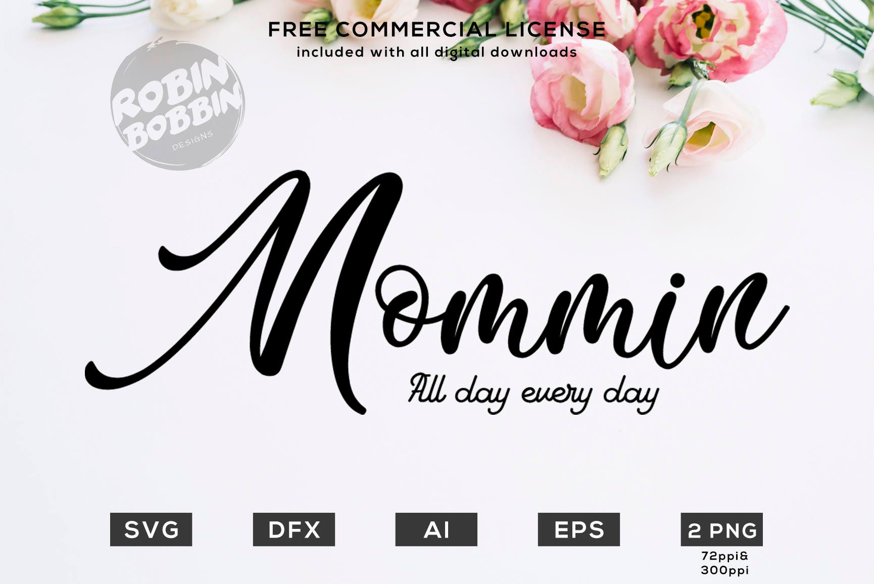 Mommin All Day Svg Png Dxf Vinyl Design Circut Cameo Etsy