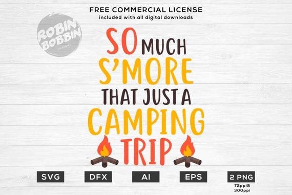 S Mores Svg Smore Svg S Mores Camping Svg Camp Etsy