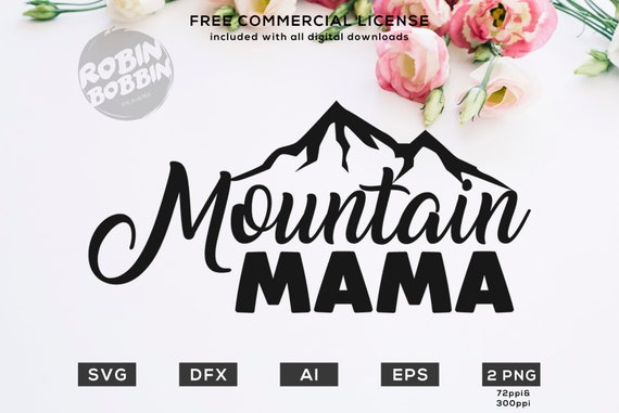 Mountain Mama Svg Eps Dxf Png Files For Cutting Machines Cameo Etsy