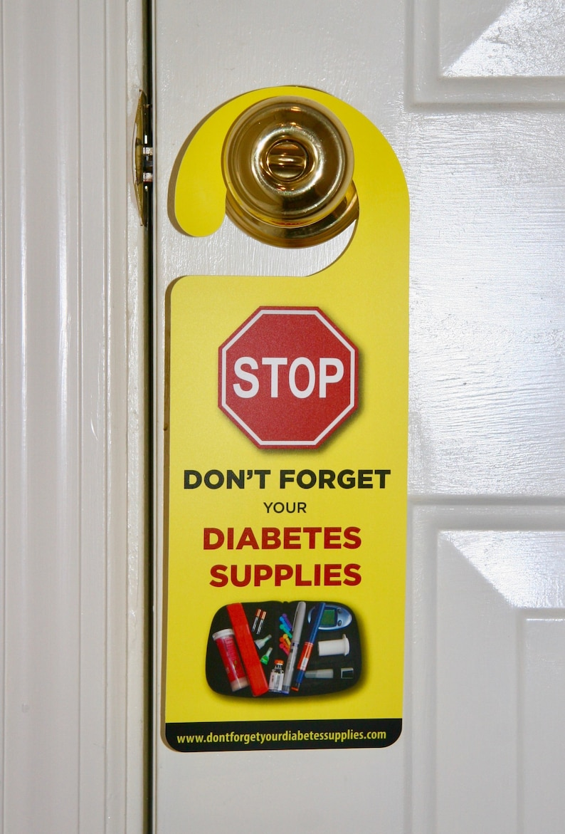 Don't Forget Your Diabetes Supplies DOOR HANGER/ SIGN for image 0