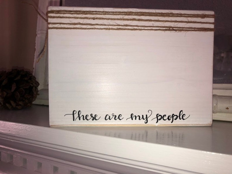 Custom 4x6 photo frame these are my people handwritten sentiments wood block frame