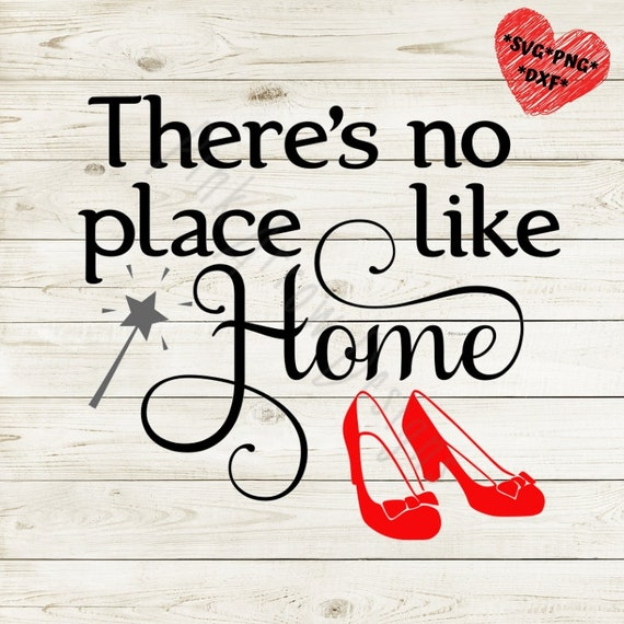 There's No Place Like Home Svg Wizard Of Oz Svg Ruby Red