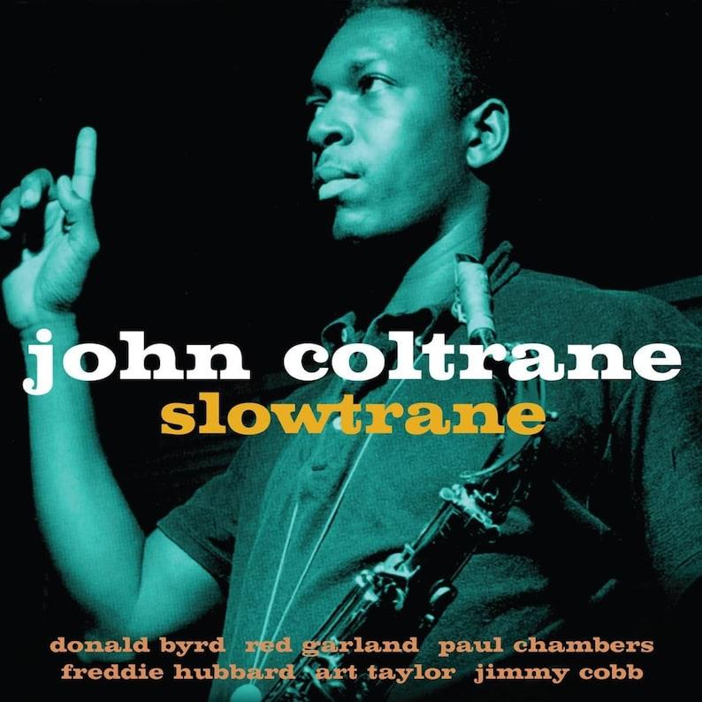 John Coltrane Album Cover Slowtrane Home Wall Art Size: 16 x 16 Reproduction Jazz Poster