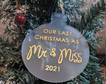 Our Last Christmas as Mr & Miss Bauble 2021