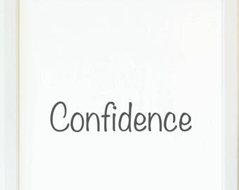 confidence,quote, wall art, printables, instant download
