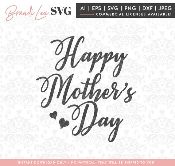 Free Every day we present the best quotes! Happy Mother S Day Svg Mother Svg Mom Svg Mothers Day Etsy SVG, PNG, EPS, DXF File