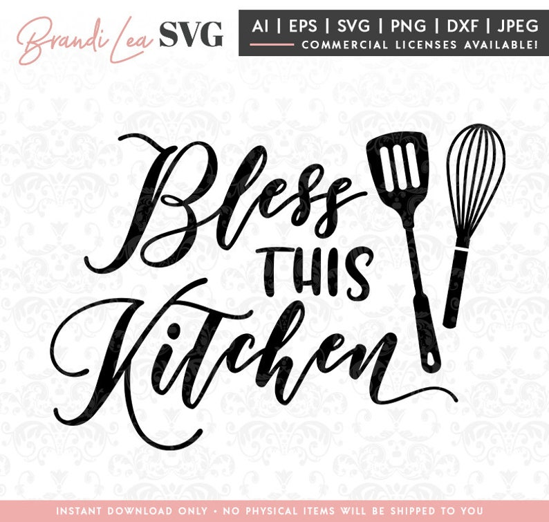 Download Bless this Kitchen SVG kitchen svg cooking svg baking DxF ...