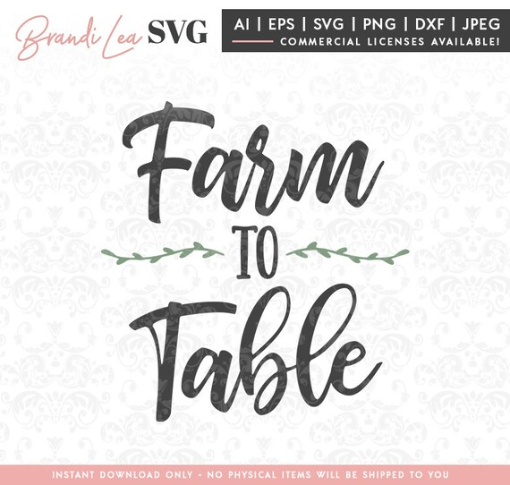 Farm To Table Svg Farm Southern Country Kitchen Svg Dxf Etsy