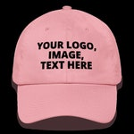 Pink Dad hat, add your logo, image or text on this Dad hat.