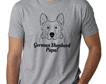 de782186 German Shepherd Papa T-Shirt, German Shepherd Dad Shirt, German Shepherd Dad  T-Shirt, German Shepherd T-Shirt, German Shepherd Shirt