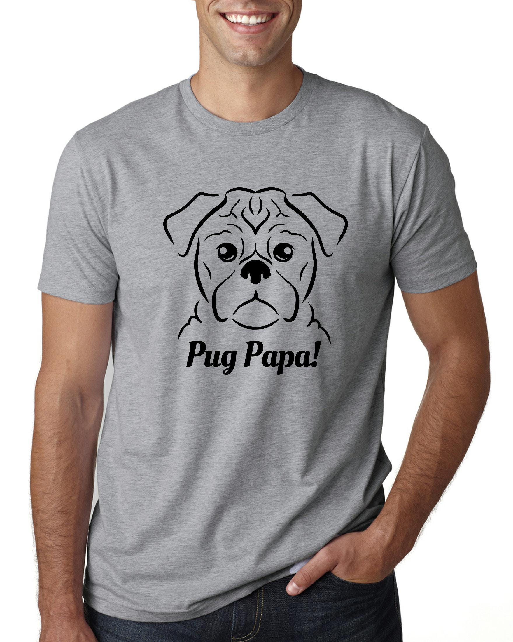 5723ebc3 Pug Papa T-Shirt Pug Dad Shirt Pug Dad T-Shirt Pug T-Shirt | Etsy