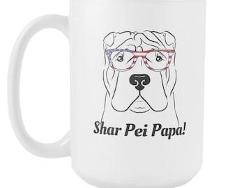 Shar Pei Papa Mug, Shar Pei Dad Mug, Shar Pei Coffee Mug, Shar Pei Mug, Shar Pei Dad Gift, Shar Pei Gift, Shar Pei Lover Mug