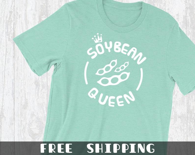 2e01a61a Soybean Queen T-Shirt Funny Proud Vegan Shirts Cute Raw Food | Etsy