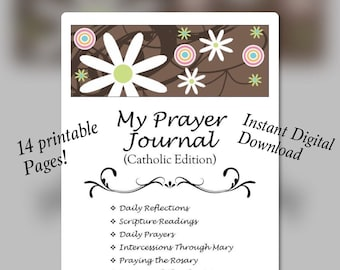 Prayer Journal, Catholic Journal,  Catholic Edition, Daily Reflections, Scripture Journal Log, Rosary Journaling, Instant Download