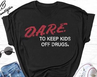 4aa108b14c6a6 D.A.R.E To Keep Kids Off Drugs T-shirt