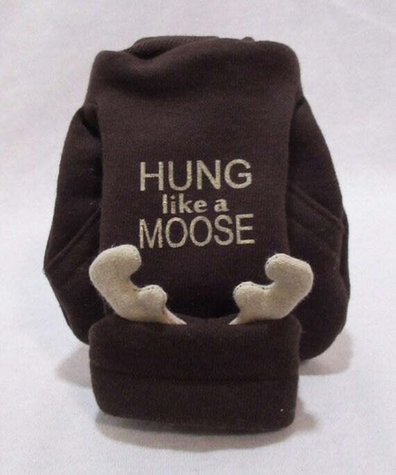 Hung Like A Moose