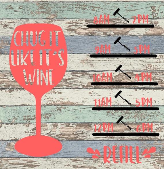 chug it like its wine svg water tracker wine water tracker etsy