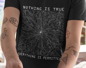 Nothing is true - chaos magick T-shirt